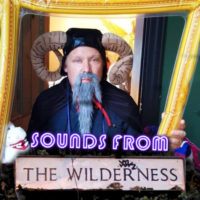 #24 Sounds From the Wilderness – August 2021
