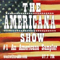 The Americana Show #1 – An Americana Sampler