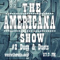 The Americana Show #2 – Duos, Duets and Collaborations