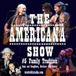 The Americana Show #5 – Family Tradition: Sons and Daughters, Brothers and Sisters – 23/9/20