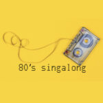 Unreel 80s singalong 16/01/21.
