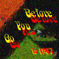 Before You Go To 1967 – Show 2